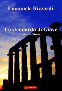 Book Cover: Lo stendardo di Giove di Emanuele Rizzardi - SEGNALAZIONE