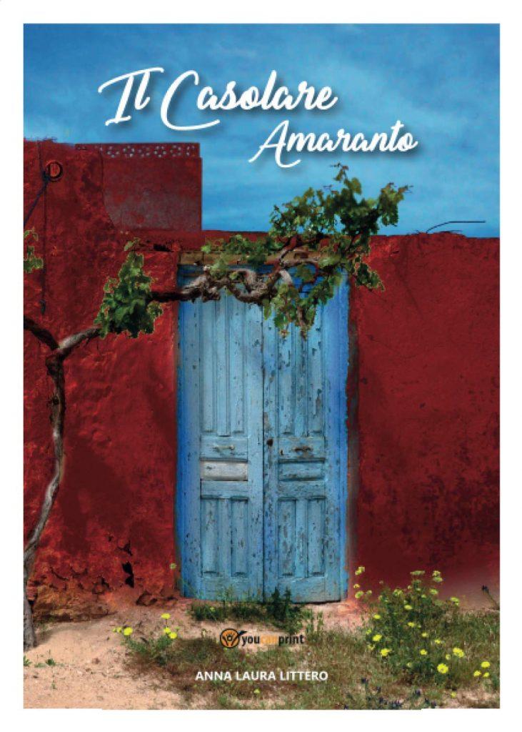 Book Cover: Il Casolare Amaranto di Anna Laura Littero - RECENSIONE