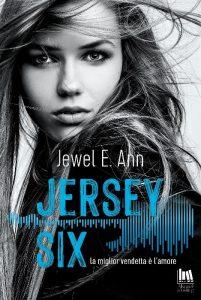 Book Cover: Jersey Six. La miglior vendetta è l'amore di Jewel E. Ann - ANTEPRIMA