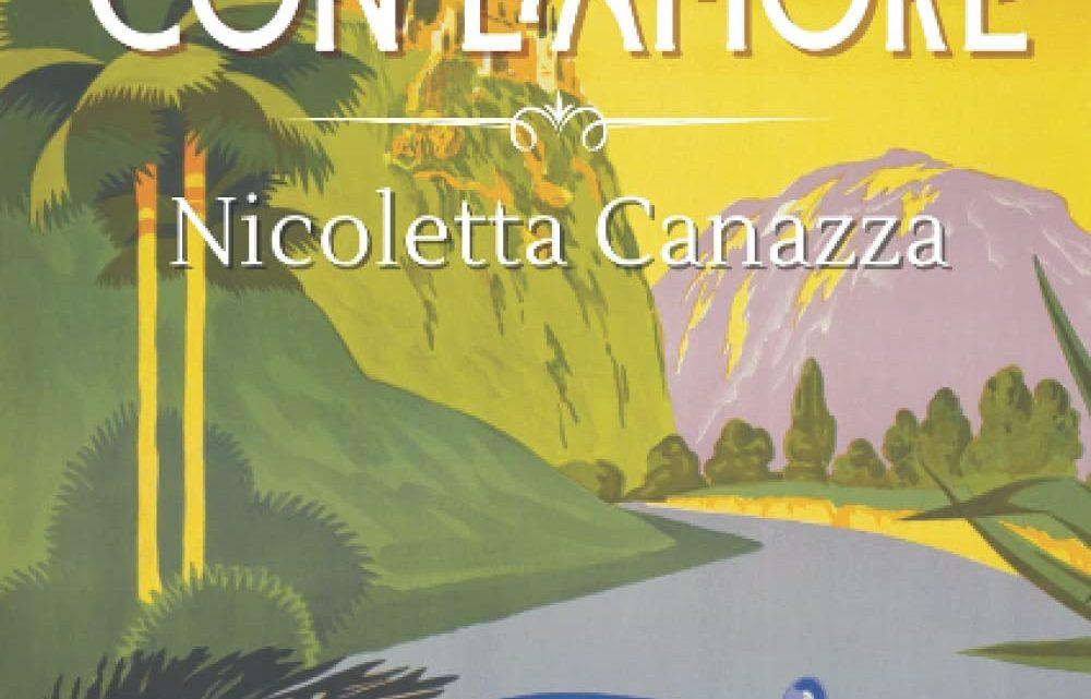 In viaggio con l'amore di Nicoletta Canazza – Review Tour – RECENSIONE