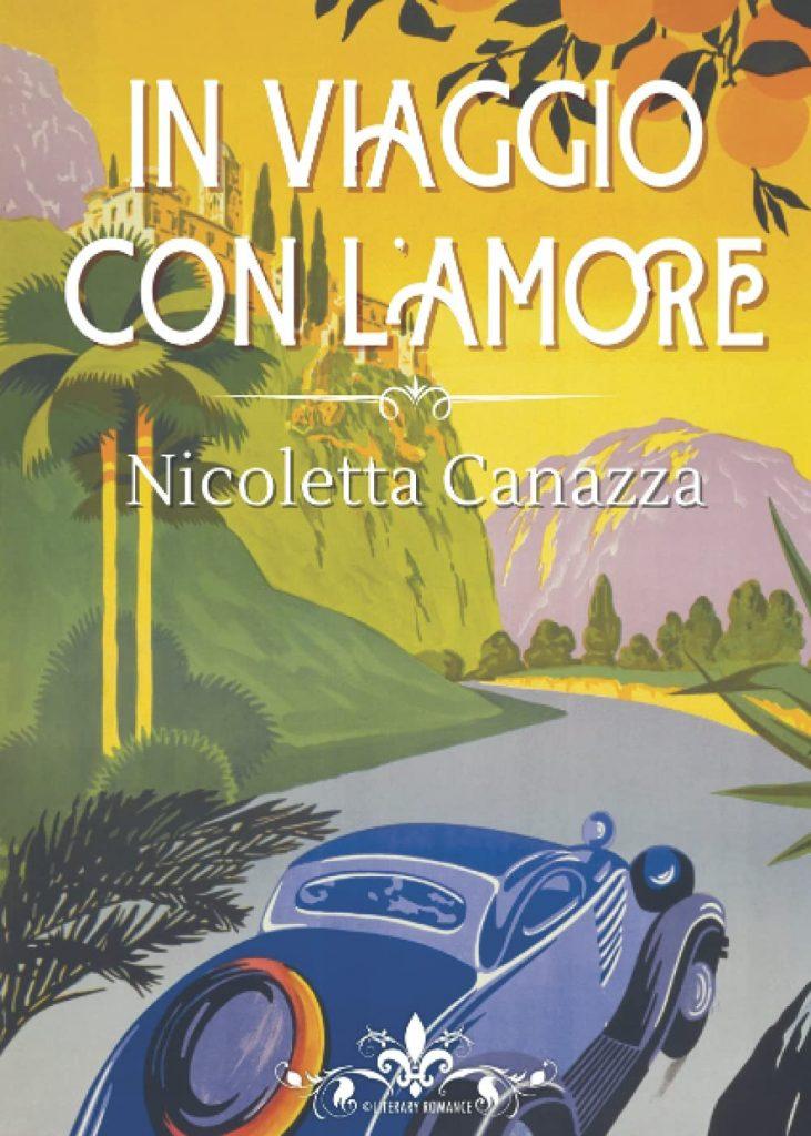 Book Cover: In viaggio con l'amore di Nicoletta Canazza - Review Tour - RECENSIONE