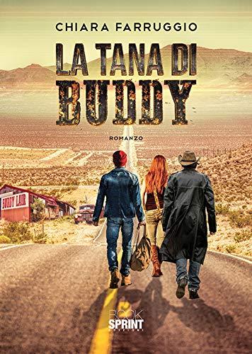 Book Cover: La tana di Buddy di Chiara Farruggio - RECENSIONE