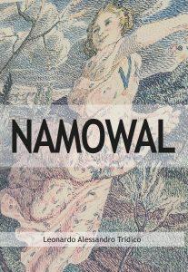 Book Cover: Namowal di Leonardo Alessandro Tridico - SEGNALAZIONE