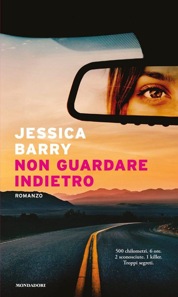 Book Cover: Non guardare indietro di Jessica Barry - RECENSIONE