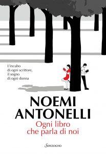 Book Cover: Ogni libro che parla di noi di Noemi Antonelli - RECENSIONE