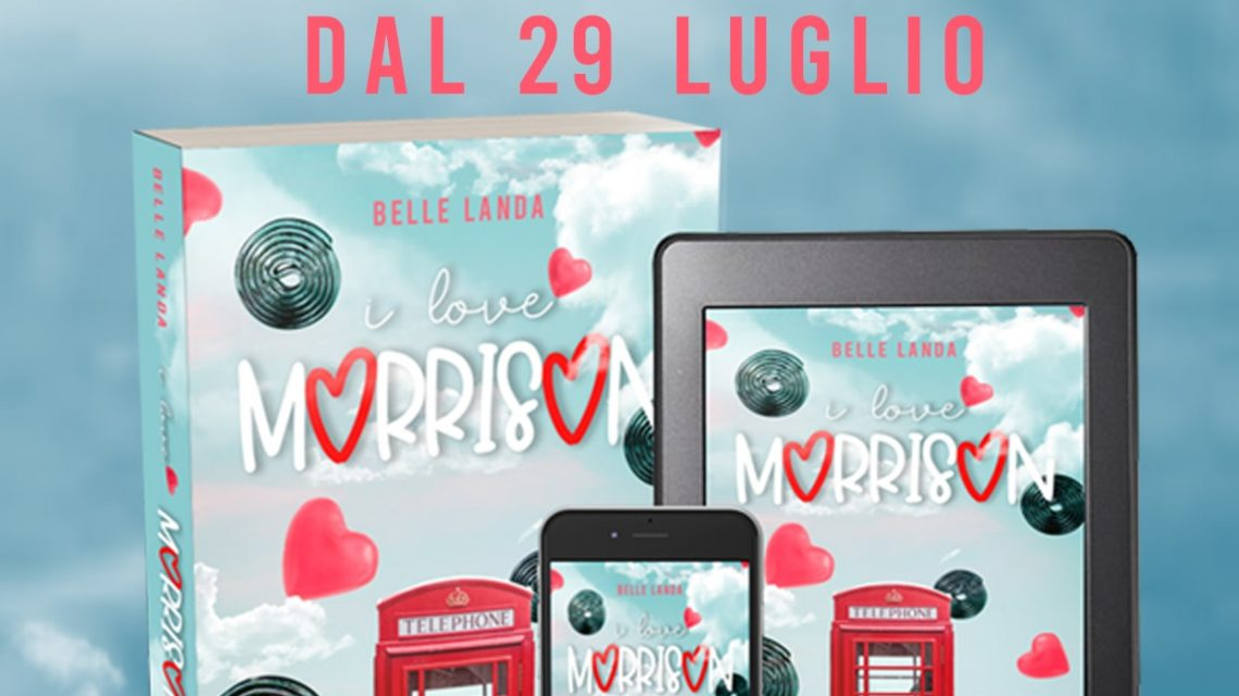 I love Morrison di Belle Landa – COVER REVEAL