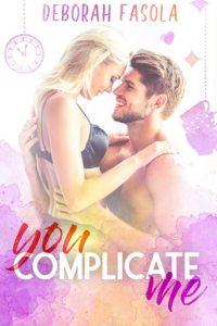 Book Cover: You complicate me di Deborah Fasola - RECENSIONE