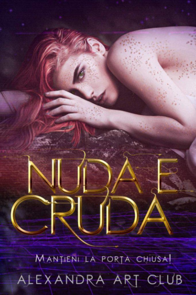 Book Cover: Nuda e cruda di Alexandra Art Club - RECENSIONE
