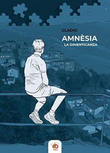 Book Cover: Amnèsia. La dimenticanza di Gladio - RECENSIONE