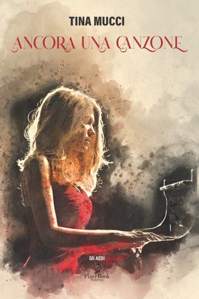 Book Cover: Ancora una canzone di Tina Mucci - RECENSIONE