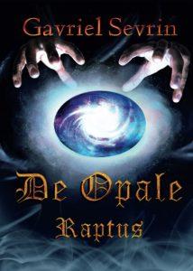 Book Cover: De Opale Raptus di Gavriel Sevrin - RECENSIONE