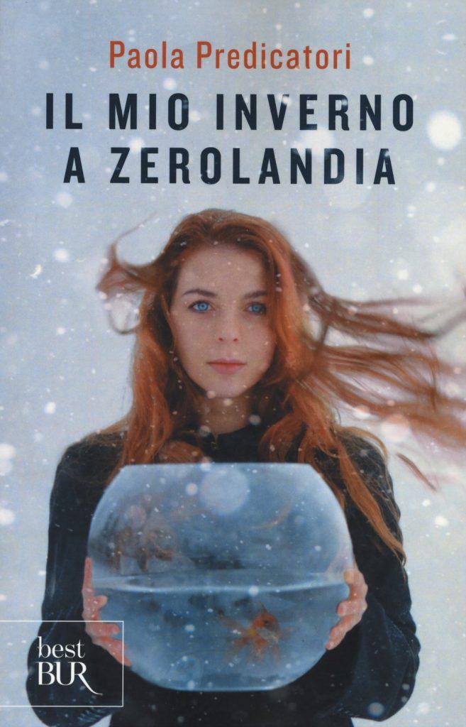 Book Cover: Il mio inverno a Zerolandia di Paola Predicatori - RECENSIONE