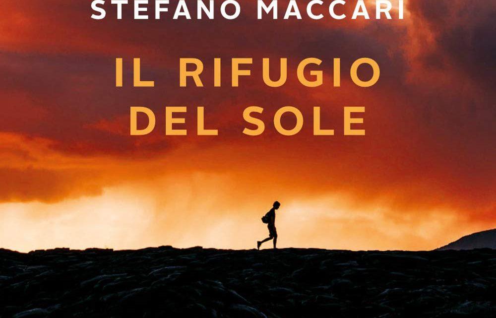 Il rifugio del sole di Stefano Maccari – RECENSIONE