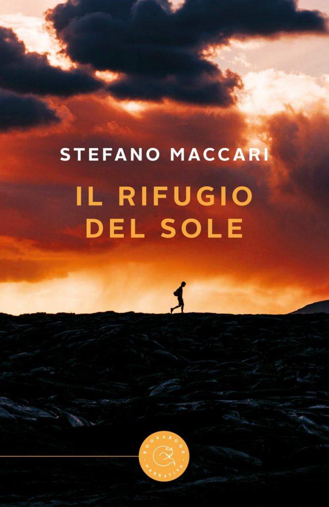 Book Cover: Il rifugio del sole di Stefano Maccari - RECENSIONE