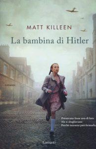Book Cover: La bambina di Hitler di Matt Killeen - RECENSIONE