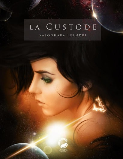 Book Cover: La Custode di Yasodhara Leandri - RECENSIONE