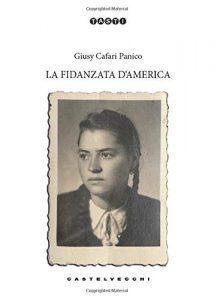 Book Cover: La fidanzata d'America di Giusy Cafari Panico - RECENSIONE