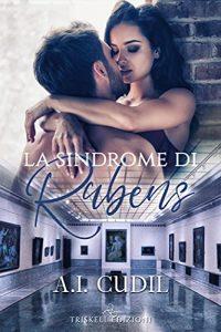 Book Cover: La sindrome di Rubens di A.I. Cudil - ANTEPRIMA