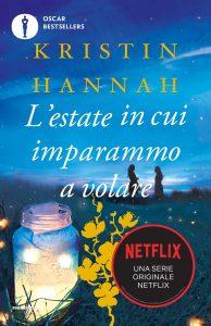 Book Cover: L'estate in cui imparammo a volare di Kristin Hannah - RECENSIONE