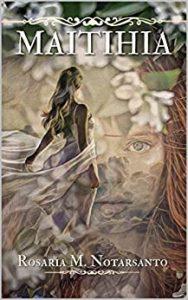 Book Cover: Maitihia di Rosaria M. Notarsanto - RECENSIONE