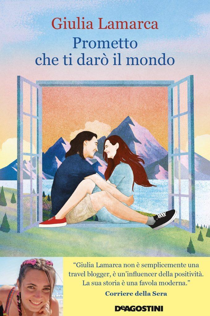 Book Cover: Prometto che ti darò il mondo di Giulia Lamarca - ANTEPRIMA
