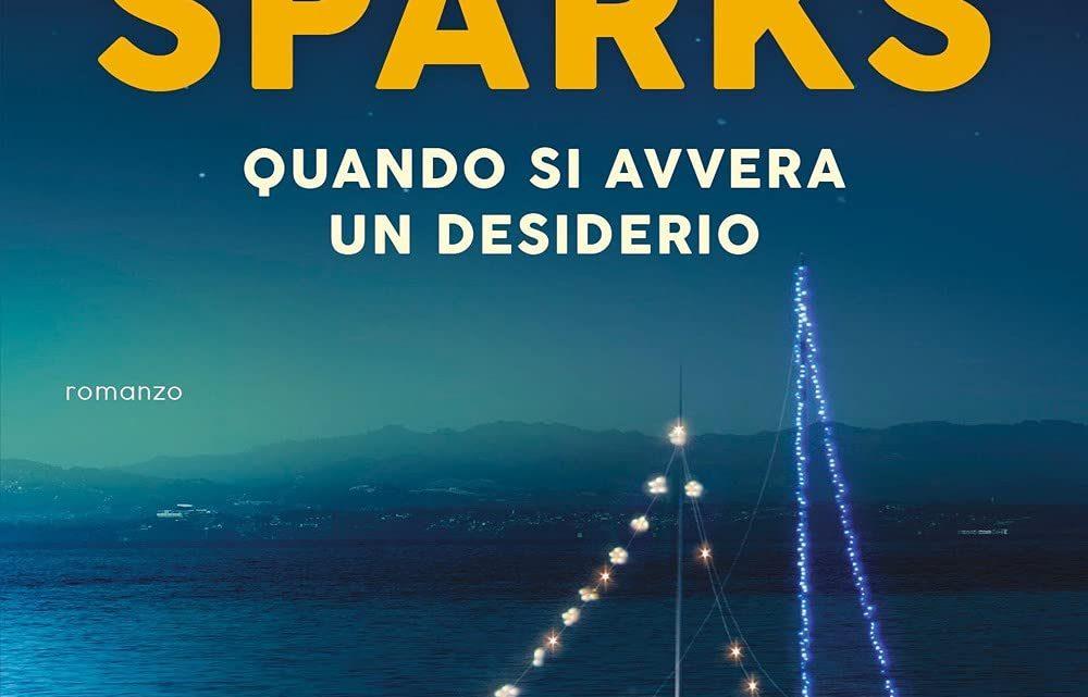 Quando si avvera un desiderio di Nicholas Sparks – RECENSIONE