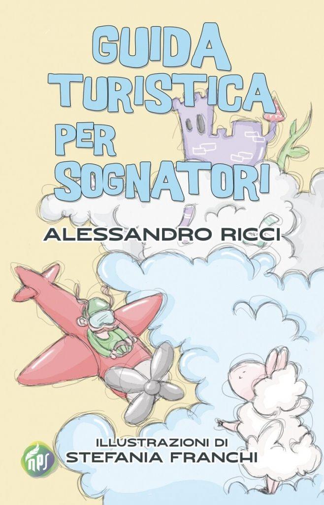 Book Cover: Guida turistica per sognatori di Alessandro Ricci - RECENSIONE