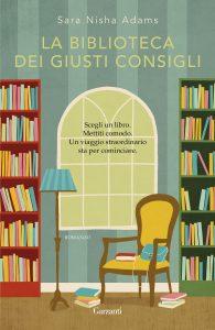 Book Cover: La biblioteca dei giusti consigli di Sara Nisha Adams - RECENSIONE