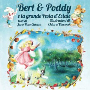 Book Cover: Bert & Poddy e la grande Festa d'Estate di Jane Rose Caruso - RECENSIONE