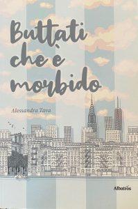 Book Cover: Buttati che è morbido di Alessandra Trava - RECENSIONE