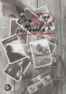 Book Cover: Era l'11 Settembre di Mirko Tondi - ANTEPRIMA