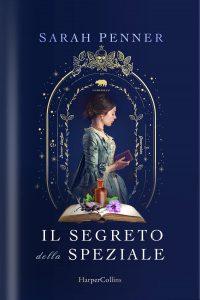 Book Cover: Il segreto della speziale di Sarah Penner - ANTEPRIMA