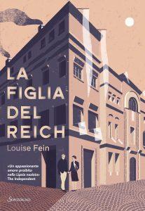 Book Cover: La figlia del Reich di Louise Fein - RECENSIONE