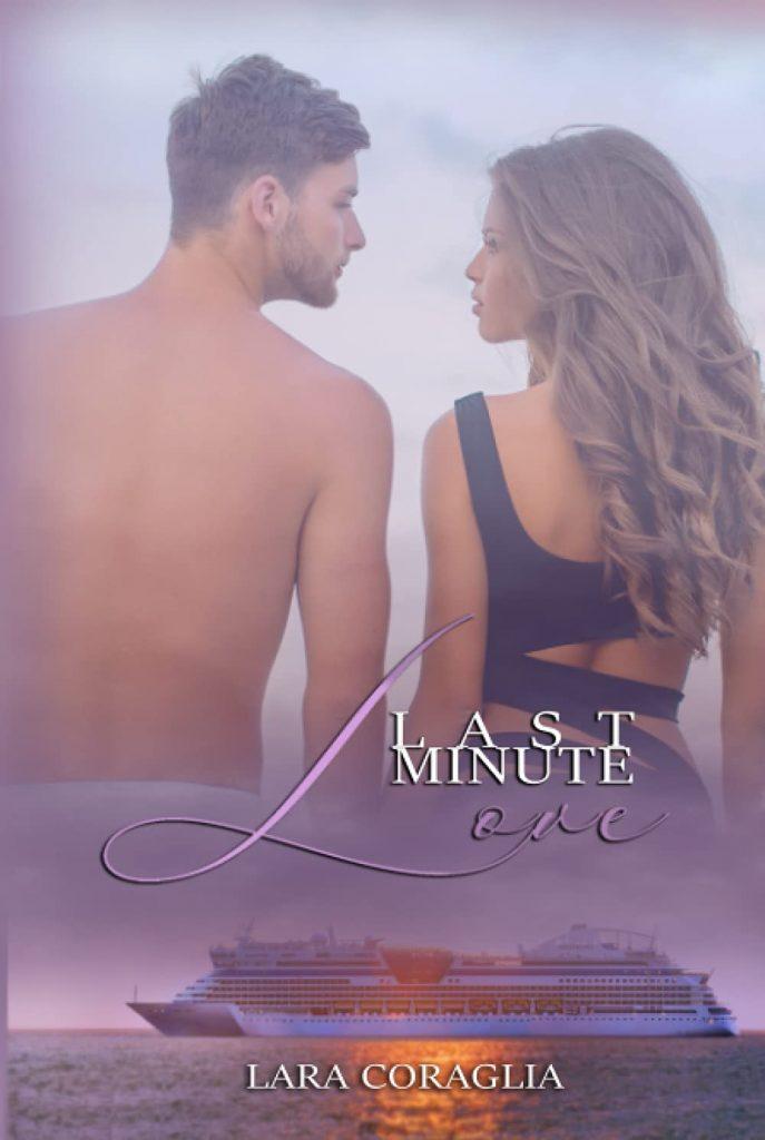 Book Cover: Last minute love di Lara Coraglia - RECENSIONE