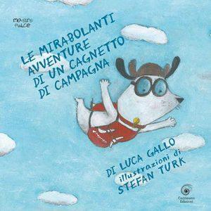 Book Cover: Le mirabolanti avventure di un cagnetto di campagna di Luca Gallo - RECENSIONE