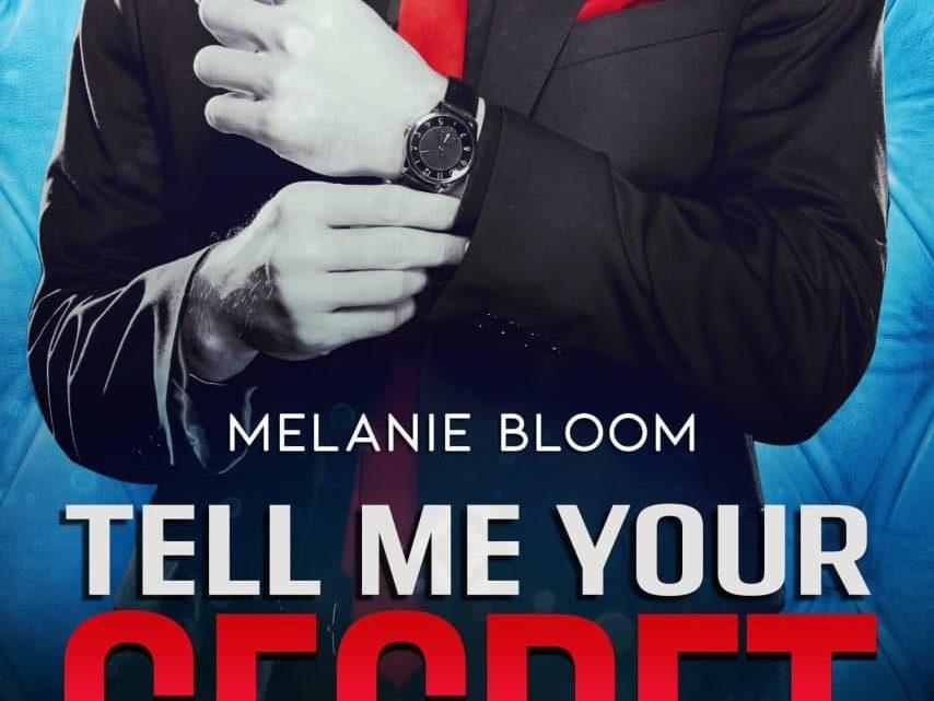 Tell me your secret di Melanie Bloom – COVER REVEAL