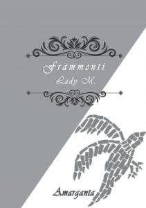 Book Cover: Frammenti di Lady M. - SEGNALAZIONE
