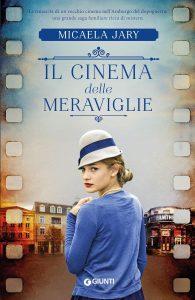 Book Cover: Il cinema delle meraviglie di Micaela Jary - RECENSIONI