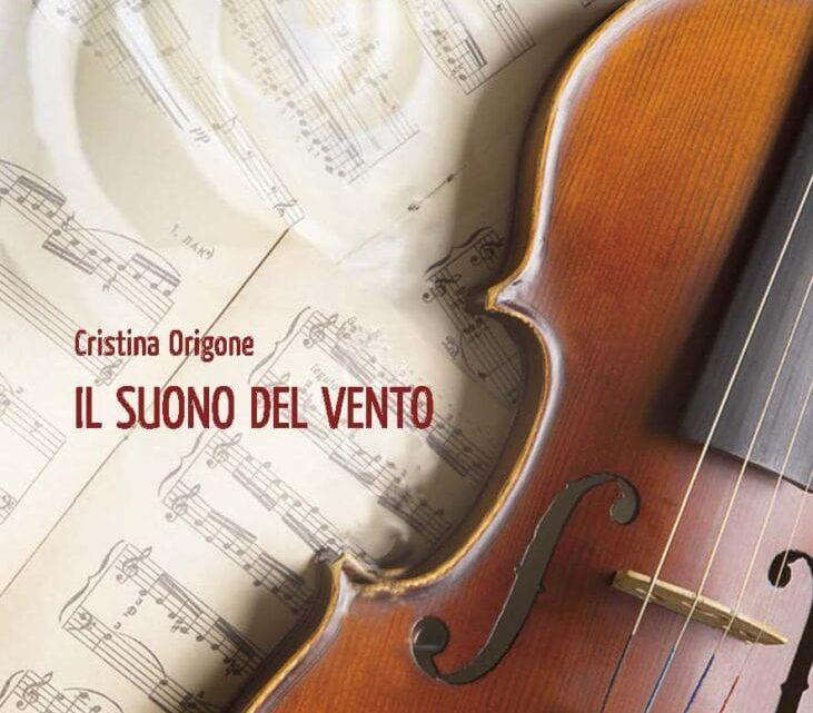 Il suono del vento di Cristina Origone – RECENSIONE
