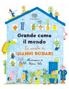 Book Cover: Grande come il mondo. La scuola di Gianni Rodari - RECENSIONE