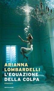 Book Cover: L'equazione della colpa di Arianna Lombardelli - RECENSIONE
