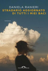 Book Cover: Stradario aggiornato di tutti i miei baci di Daniela Ranieri - RECENSIONE