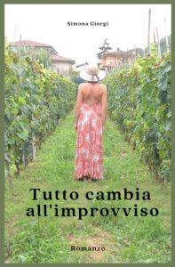 Book Cover: Tutto cambia all'improvviso di Simona Giorgi - RECENSIONE